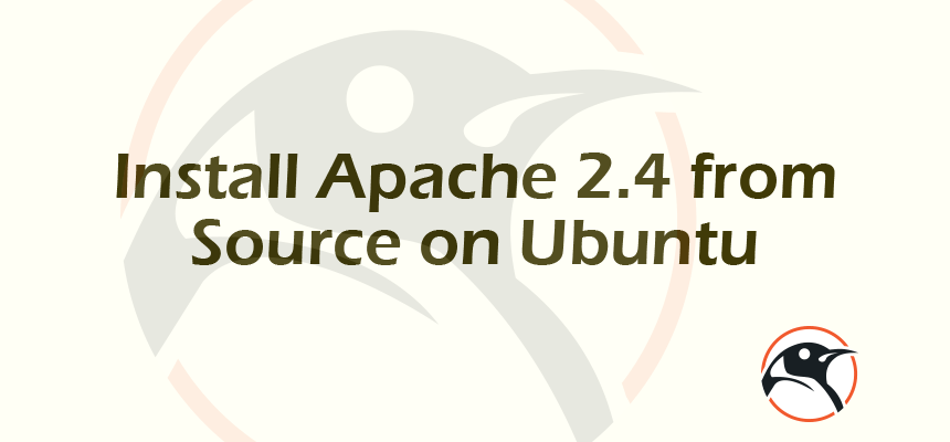 Install Apache 2 4 from Source on Ubuntu | Linux Pathfinder